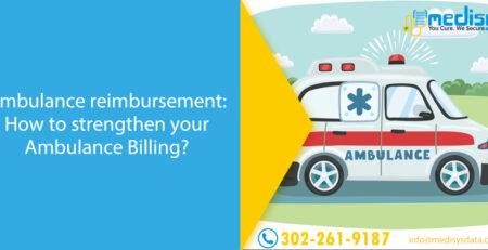 Ambulance reimbursement: How to strengthen your Ambulance Billing