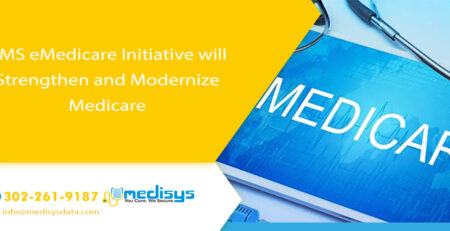 CMS eMedicare Initiative will Strengthen and Modernize Medicare