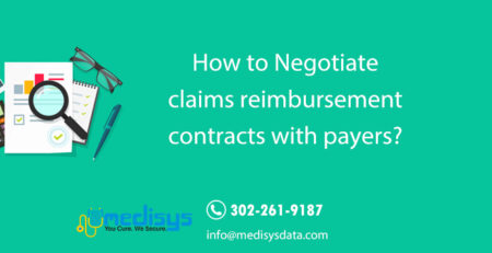 How to Negotiate claims reimbursement contracts with payers?