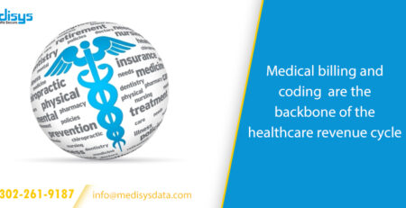 Medical billing and coding are the backbone of the healthcare revenue cycle