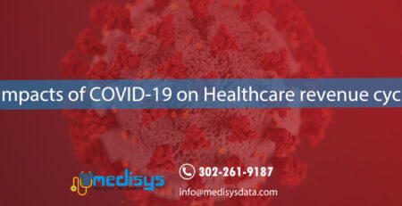 Impacts of COVID-19 on Healthcare revenue cycle