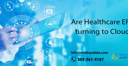 Are Healthcare ERPs turning to Cloud