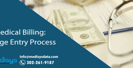 Medical Billing: Charge Entry Process