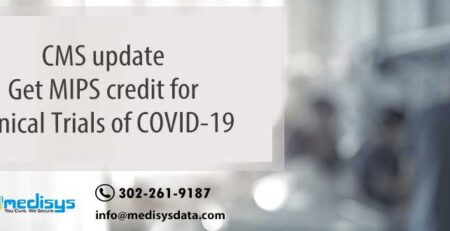 CMS update: Get MIPS credit for Clinical Trials of COVID-19