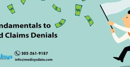 Fundamentals to avoid Claims Denials