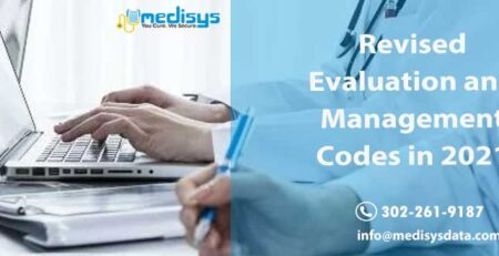 Revised Evaluation and Management Codes in 2021