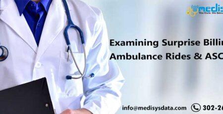 Examining Surprise Billing for Ambulance Rides & ASC Visits
