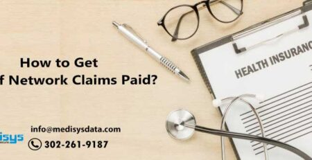 How to Get Out of Network Claims Paid?