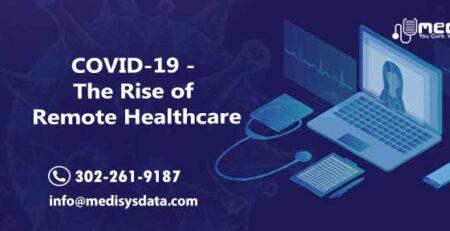 COVID-19 - The Rise of Remote Healthcare