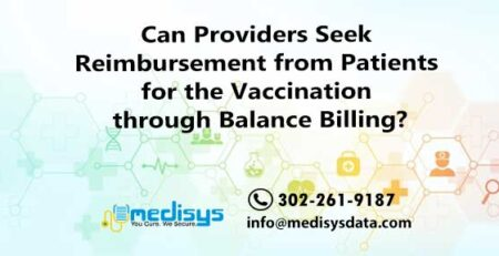 Can Providers Seek Reimbursement from Patients for the Vaccination through Balance Billing?