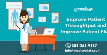 Improve Patient Throughput and Improve Patient Flow