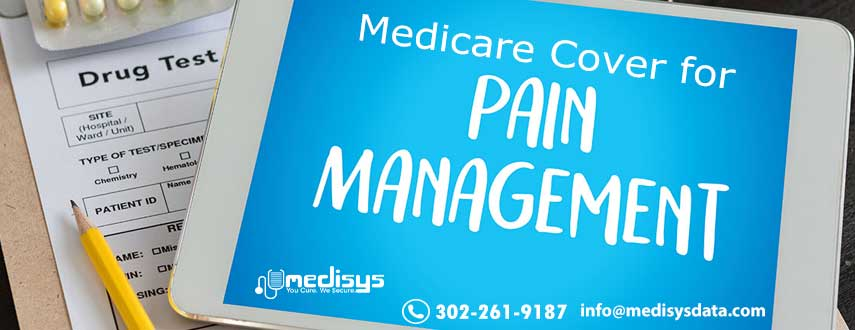 Medicare Cover for Pain Management