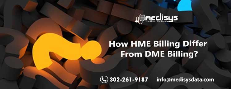 How HME Billing Differ From DME Billing?