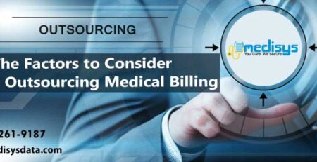 The Factors to Consider Before Outsourcing Medical Billing