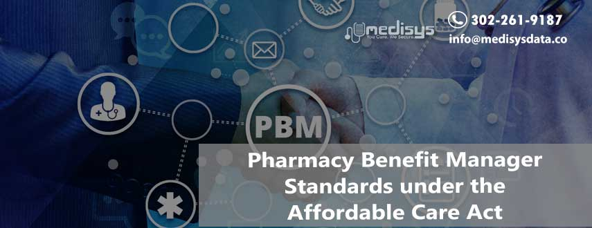 Pharmacy Benefit Manager Standards under the Affordable Care Act
