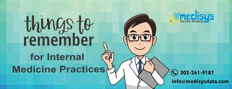 Things to Remember for Internal Medicine Practices