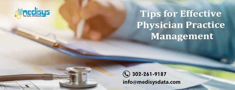 Tips for Effective Physician Practice Management
