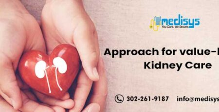 Approach for value-based Kidney Care