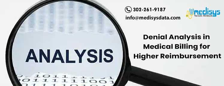 Denial Analysis in Medical Billing for Higher Reimbursement