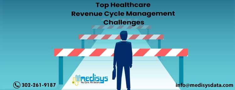 Top Healthcare Revenue Cycle Management Challenges