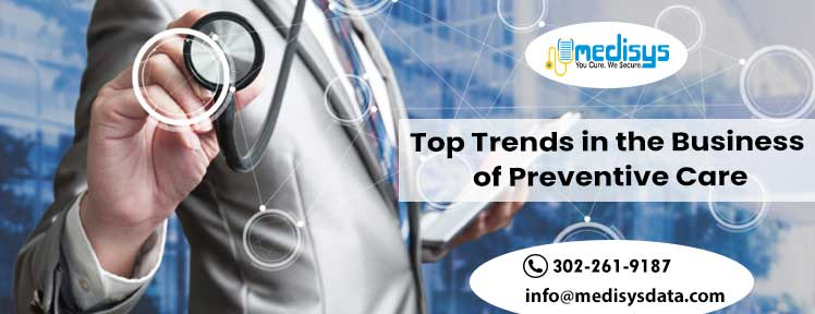 Top Trends in the Business of Preventive Care