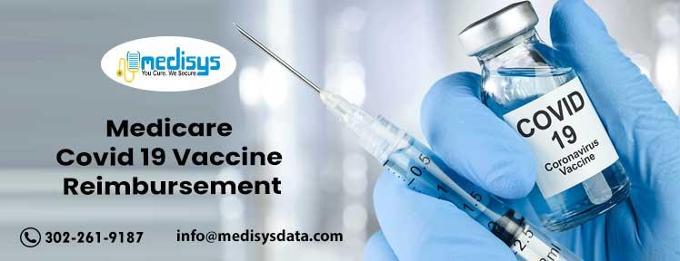 Medicare Covid 19 Vaccine Reimbursement