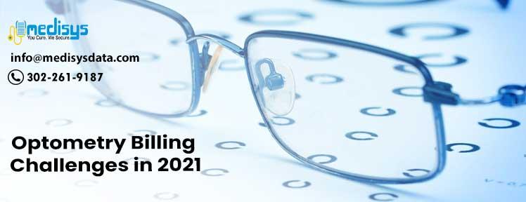 Optometry Billing Challenges in 2021